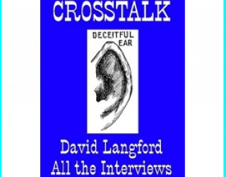 Review: Crosstalk – All the Interviews by David Langford