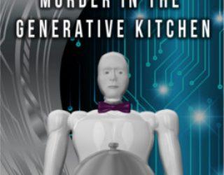 Review: Murder in the Generative Kitchen by Meg Pontecorvo
