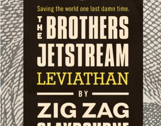 Review: The Brothers Jetstream: Leviathan by Zig Zag Claybourne