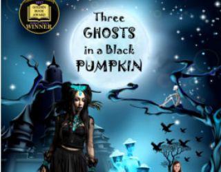 Review: Three Ghosts in a Black Pumpkin by Erika M. Szabo and Joe Bonadonna