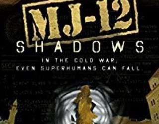 Book Review: MJ-12: Shadows by Michael J. Martinez