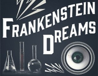 Review: Frankenstein Dreams