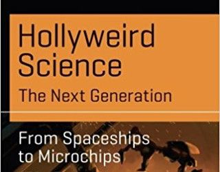Hollyweird Science by Kevin R. Grazier & Stephen Cass