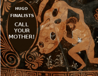 HUGO AWARD FINALISTS, PLEASE GET IN TOUCH WITH PROGRAMMING