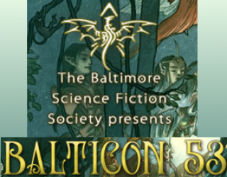 In Lieu of News, Con Report Part 2, Balticon 53