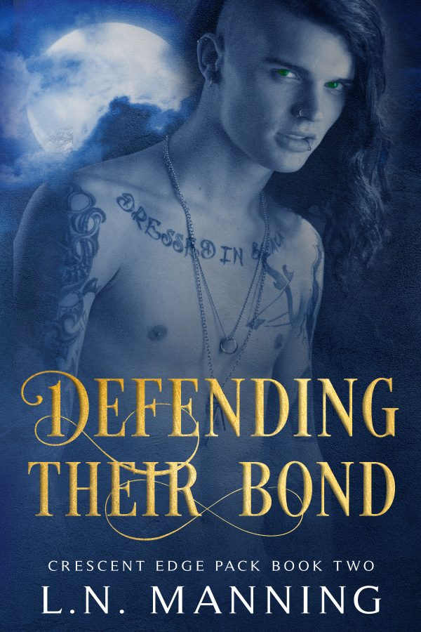 Defending Their Bond - L.N. Manning - Crescent Edge Pack