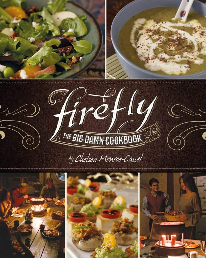 Cover of Firefly: The Big Damn Cookbook