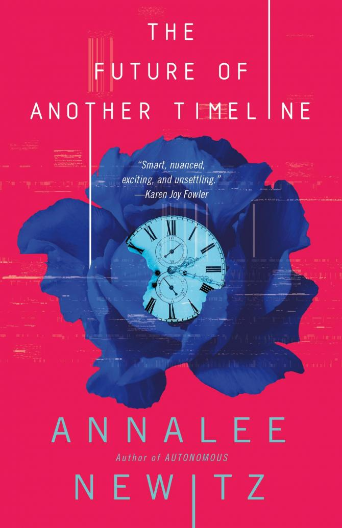The Future of Another Timeline by Annalee Newitz