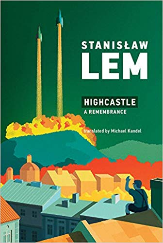 Image result for Highcastle: A Remembrance by Stanisław Lem